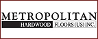 Metropolitan Hardwood Floors Inc